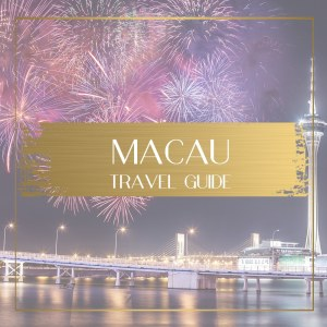 Macau Travel Guide, Feature