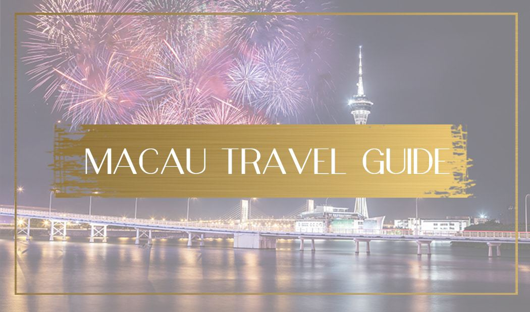Macau Travel Guide Main