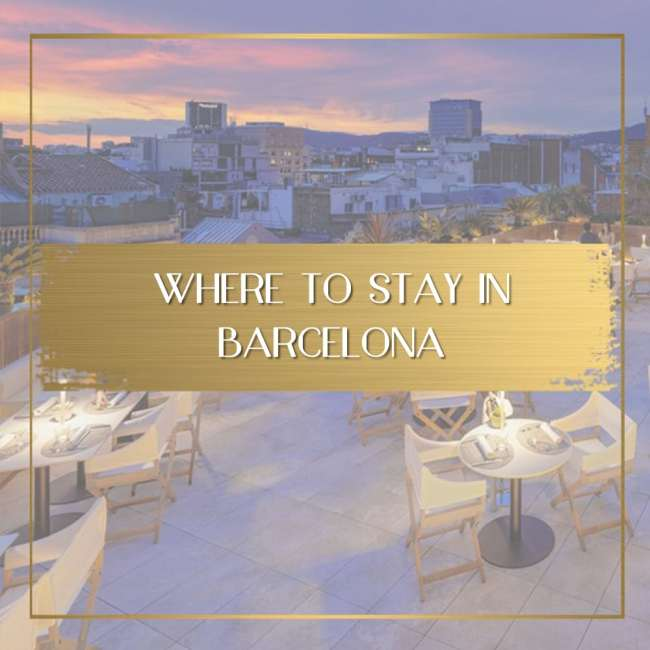 Where to stay in Barcelona feature