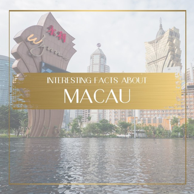 Interesting Facts About Macau Feature