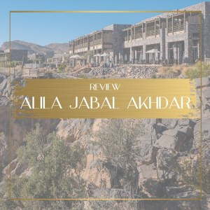 Review of Alila Jabal Akhdar Feature