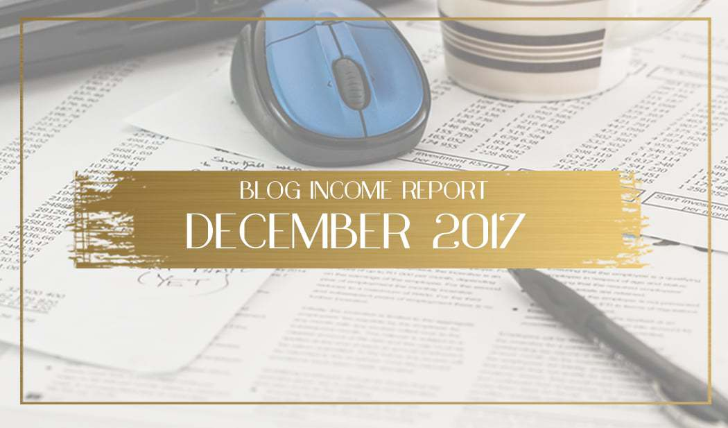 blog income report for december 2017 main