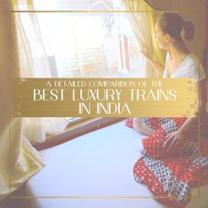 Best Luxury Trains in India Feature