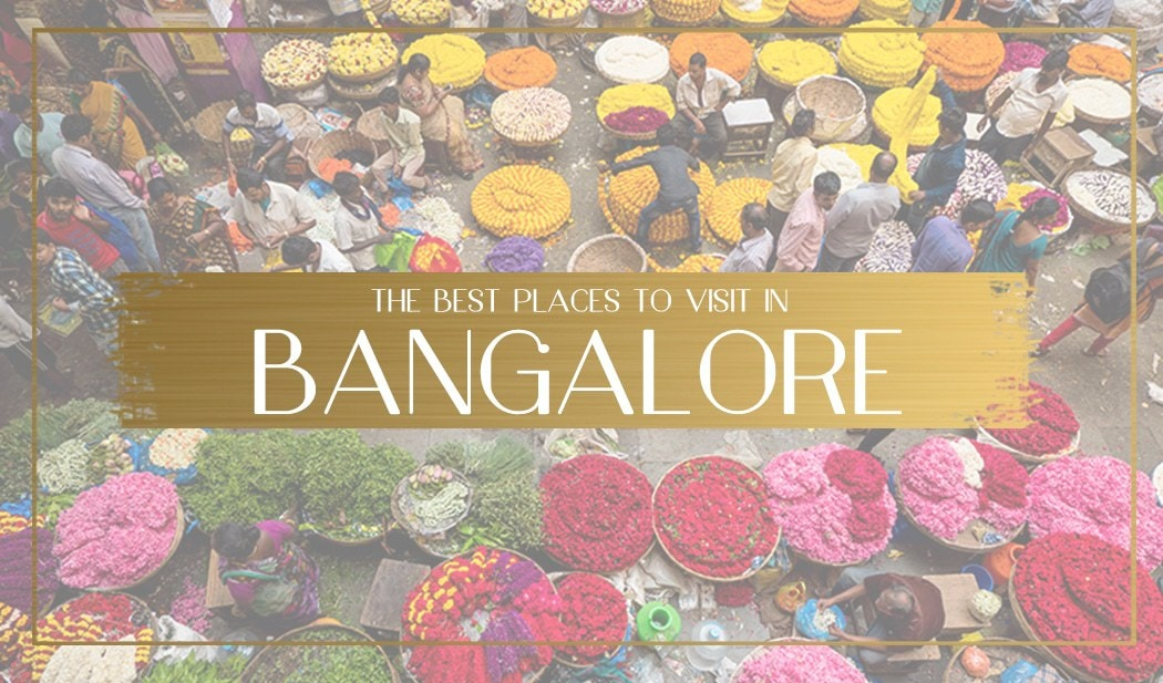 Best Places to visit in Bangalore Main