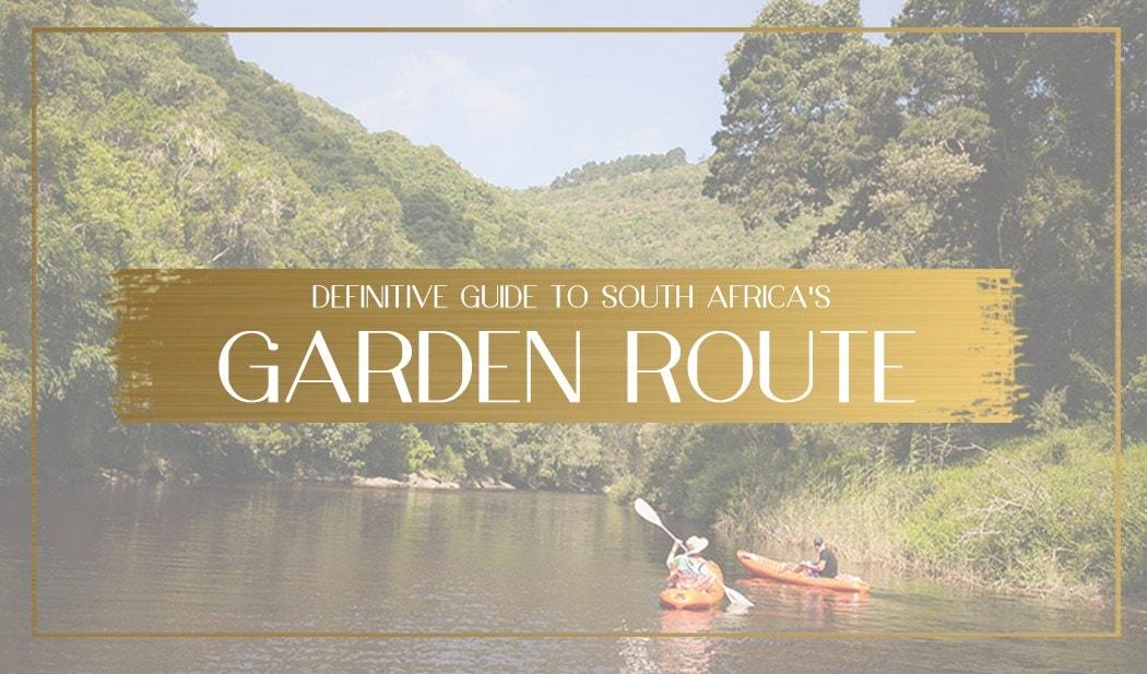 a2318e1c73b Definitive Guide to the Garden Route