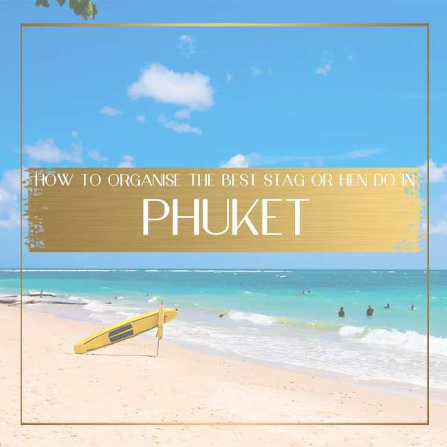 Stag getaway to Phuket Feature