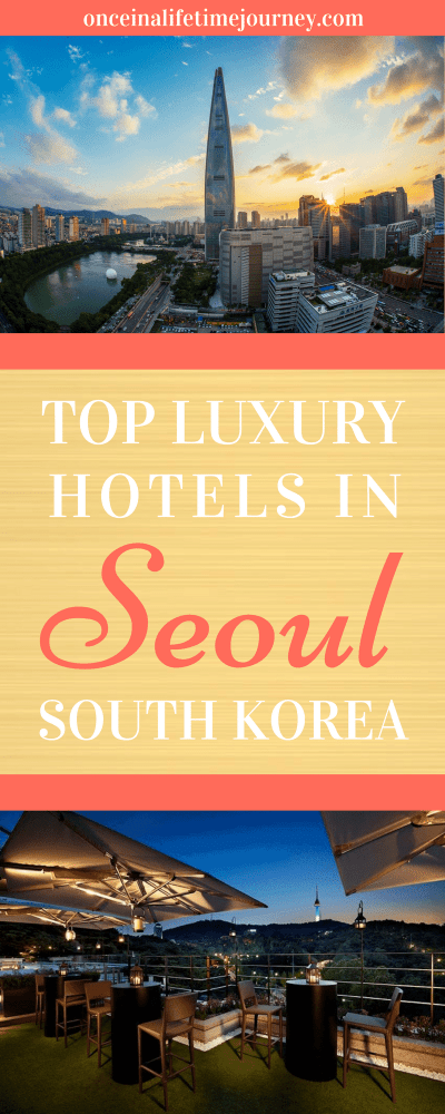 Top Luxury Hotels in Seoul South Korea