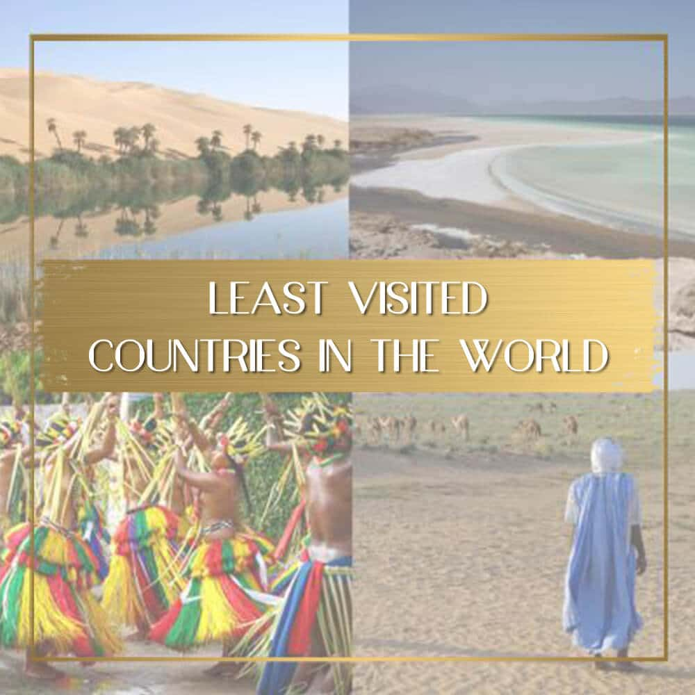 Least visited countries in the world feature