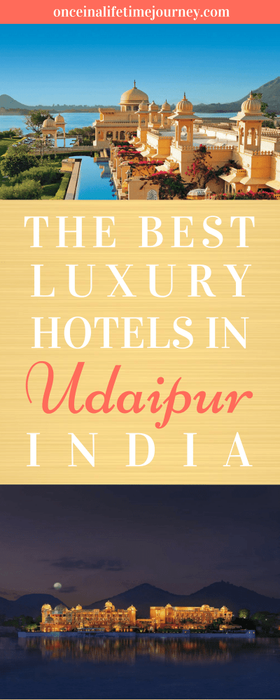 The Best Luxury Hotels in Udaipur India
