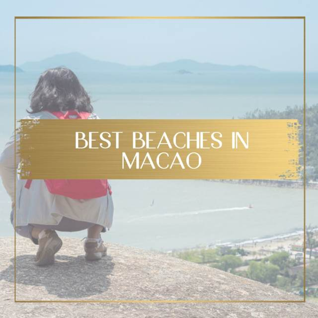 Best beaches in Macao feature