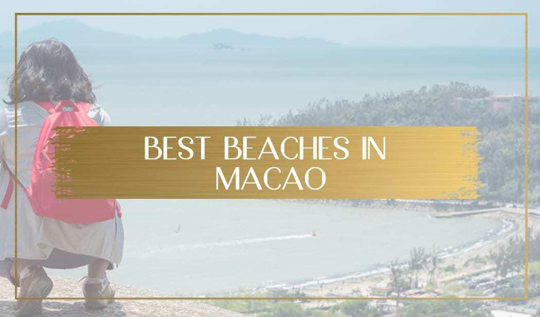 Best beaches in Macao main