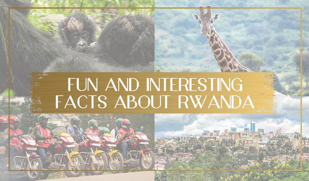 Facts about Rwanda main