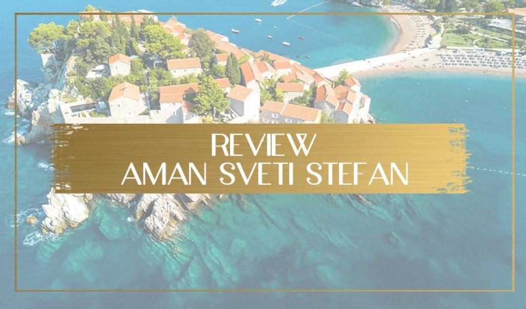 Aman Sveti Stefan review main