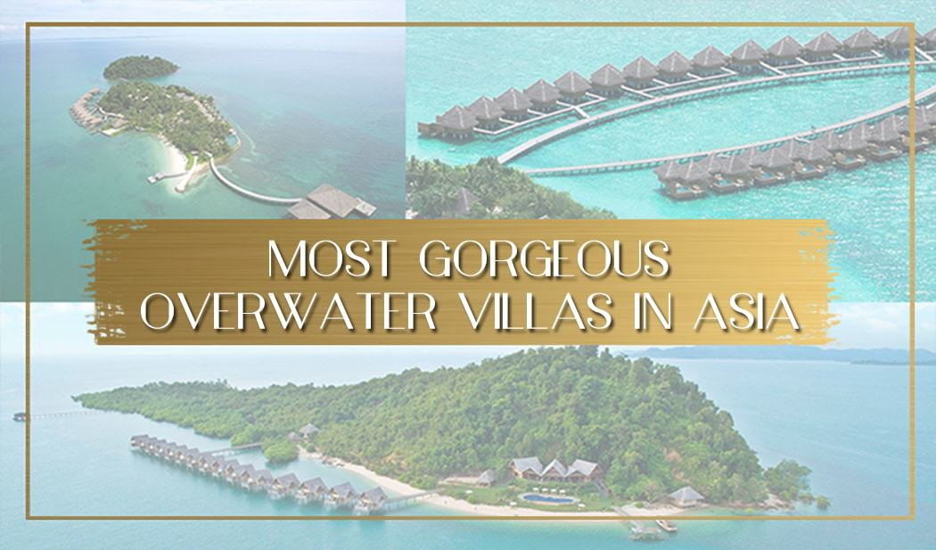 Most gorgeous overwater villas in Asia main