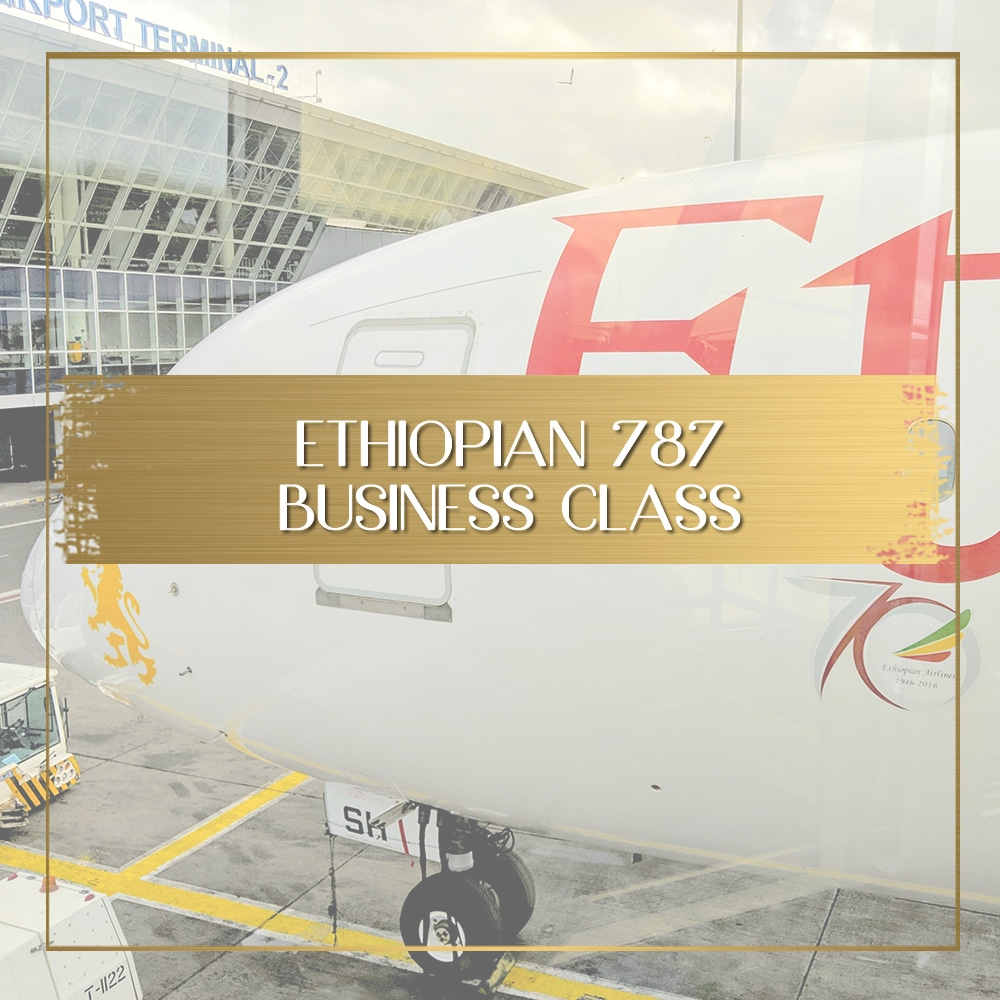 Africa Business Class: Review Of Ethiopian Airlines Business Class 787 Dreamliner