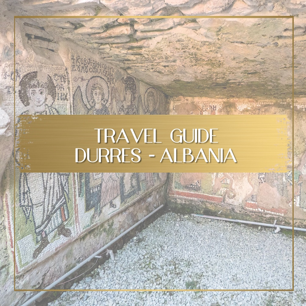 Guide to Durres Albania feature