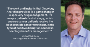 Michael Weintraub Joins Oncology Analytics Board of Directors