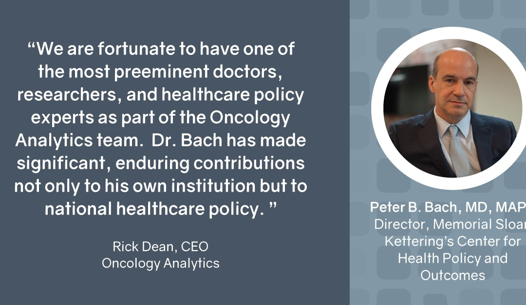 Oncology Analytics Announces Dr. Peter Bach to Board of Directors