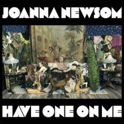 Joanna Newsom – Have One On Me