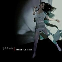 Pitch - Comme un flux (Deambula/Heaven, 2011)