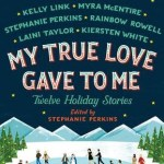 Review: My True Love Gave to Me