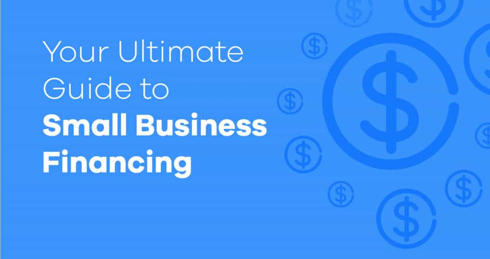 your ultimate guide to small business financing ondeck