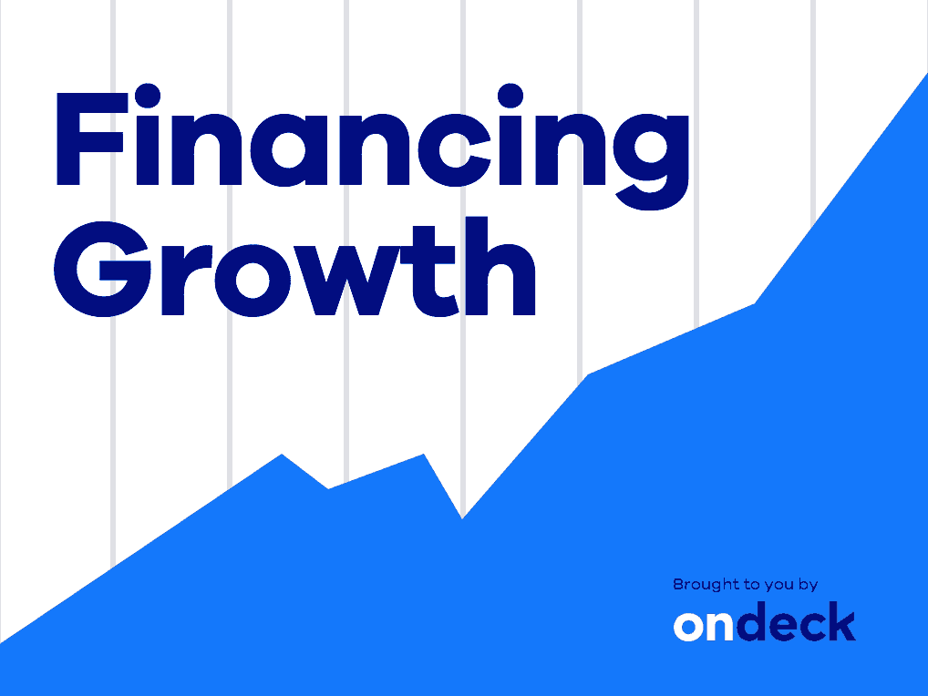 Financing growth webinar | OnDeck