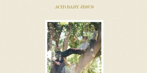 ACID BABY JESUS Selected Recordings