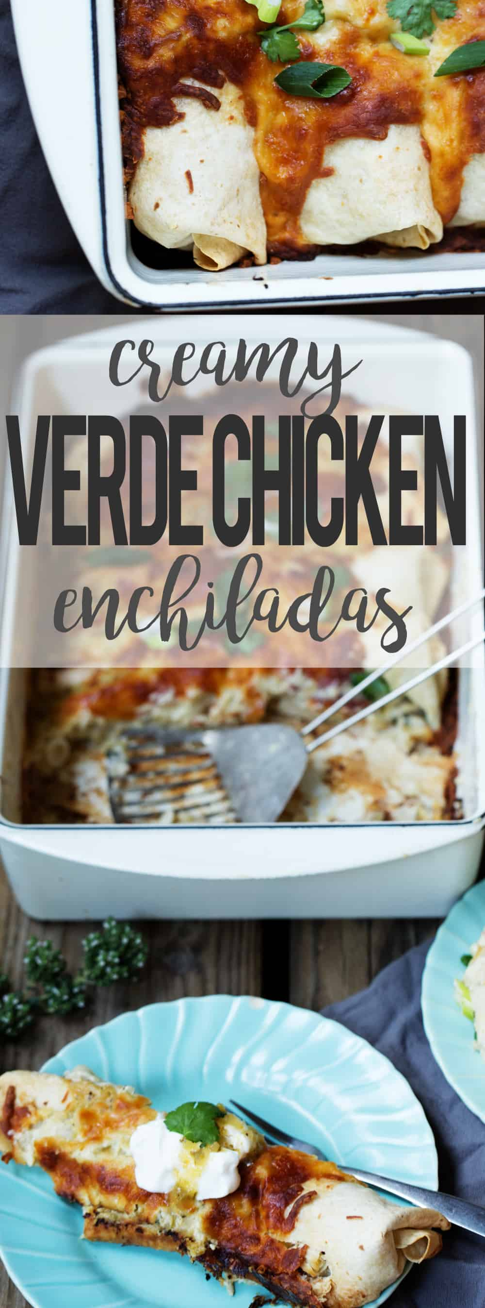 Creamy Chile Verde Chicken Enchiladas - easy meal for a crowd #MakeGameTimeSaucy
