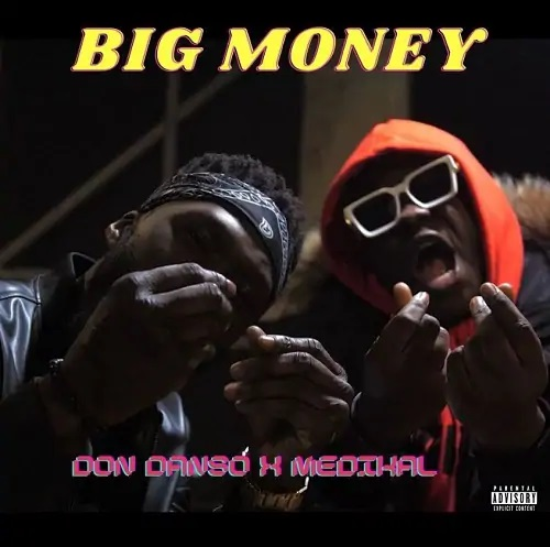 Don Danso ft Medikal - Big Money