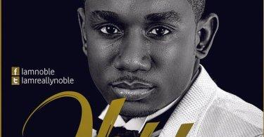 Noble Nketia - Me Wo Nyame Bi