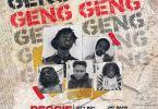 Reggie - Geng Geng ft. Jay Bahd, City Boy, O'Kenneth & Sean Lifer