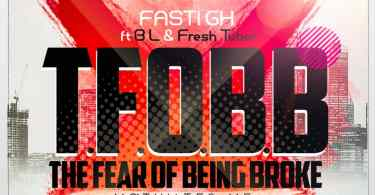 Fasti GH - The Fear of Being Broke (Motivates Me) ft. B.L & Tubor