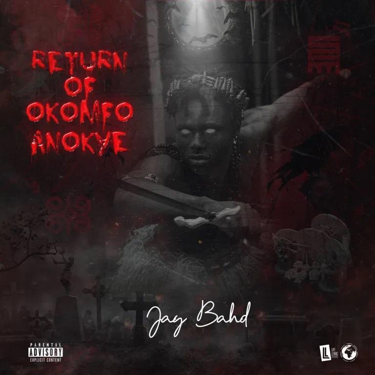 Jay Bahd - Return of Okomfo Anokye