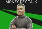 Jay Blinks - Money Dey Talk