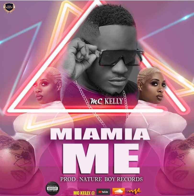 MC Kelly - Miamia Me (Prod By Nature Boy)