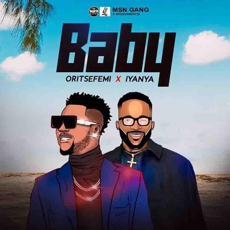 Oritse Femi - Baby ft. Iyanya (Prod by Tusure)