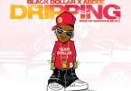 Black Dollar - Dripping ft AbDee (Prod by Survivor Beatz)