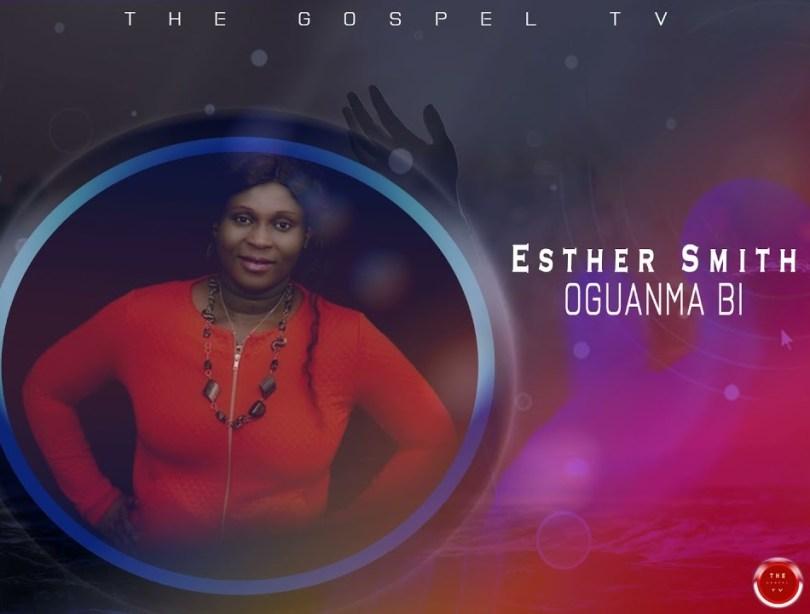 Esther Smith - Oguanma Bi