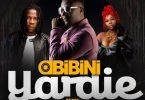 Obibini - Yardie (Remix) Ft Stonebwoy x Akiyana