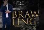 Teejay - Brawling Ft Chings Record