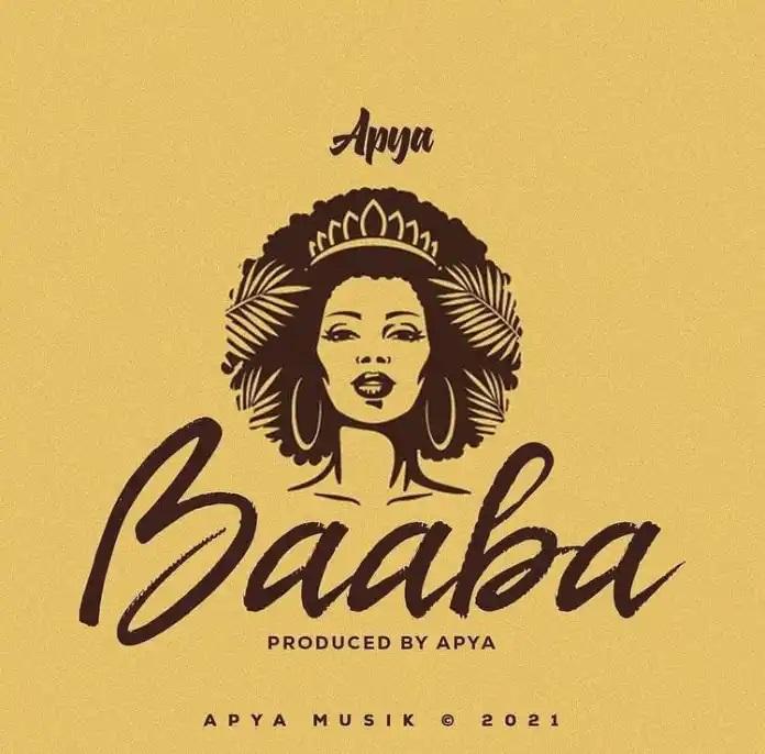 Apya - Baaba (Prod By Apya) [www.oneclickghana.com]