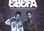 Chief Kay – Ebefa Ft Ypee (Prod. By BrowseOnDaTracc) [oneclickghana.com]
