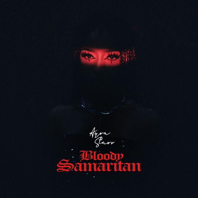 Ayra-Starr-Bloody-Samaritan-www-oneclickghana-com_-mp3-image.jpg