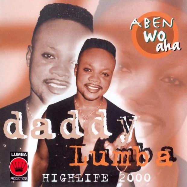 Daddy-Lumba-Aben-Wo-Aha-www.oneclickghana.com_.jpg