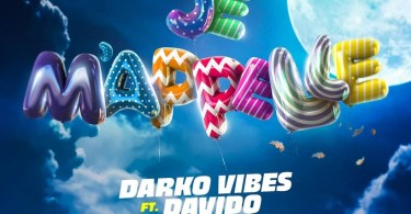 DarkoVibes – Je M'appelle Ft Davido