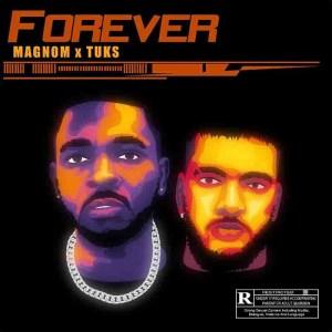 Magnom-x-Tuks-Forever-www-oneclickghana-com_-mp3-image.jpg