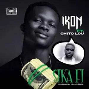 Ikon - Sika Fi ft. Chito Lou