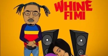 Rygin King – Whine Fi Mi