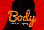 Sadex SOB – Body Ft. Sugarboy
